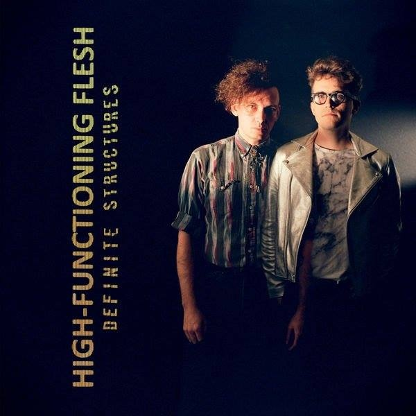 High-Functioning Flesh - Definite Structures