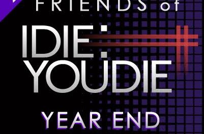 FRIENDS OF I DIE: YOU DIE YEAR END ROUND UP 2015