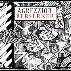 Agrezzior - Berzerker