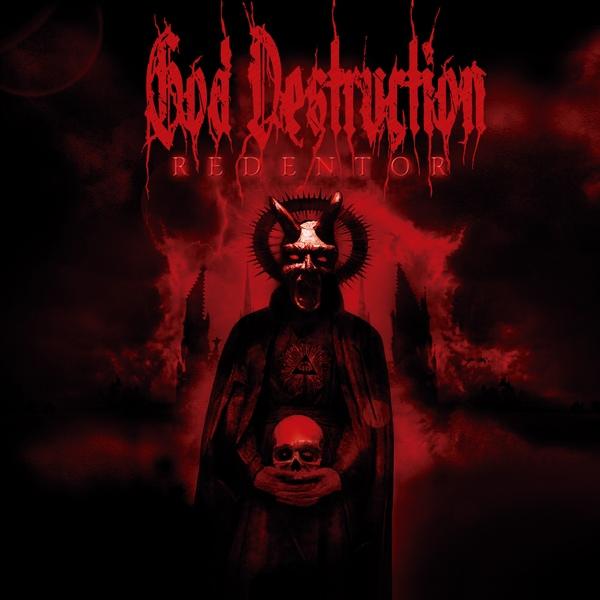 """God Destruction, """"Redentor"""""""