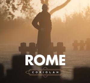 """Rome, """"Coriolan"""""""