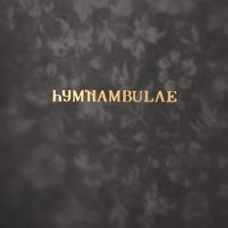 Hymnambulae - Orgelhurst