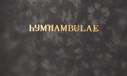 "Hymnambulae, ""Orgelhuset"""