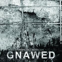 Gnawed - Pestilence Beholden