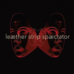 Leæther Strip ‎– Spæctator