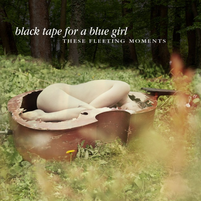 Black Tape For A Blue Girl - These Fleeting Moments