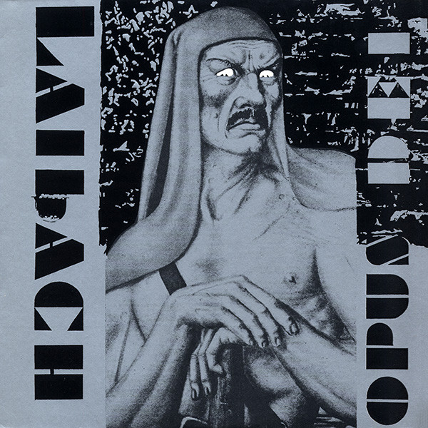 "We Have a Commentary: Laibach, ""Opus Dei"""