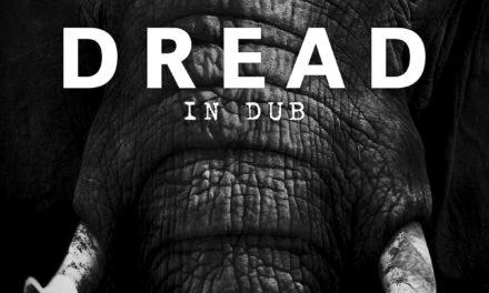 "Dread, ""In Dub"""