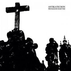 Antikatechon - Privilegium Martyrii