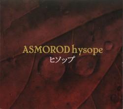Asmorod - Hysope