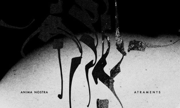 "Anima Nostra, ""Atraments"""