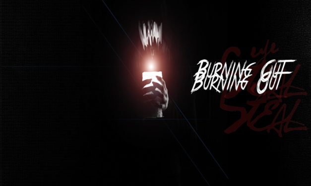 """Eye Steal, """"Burning Out"""""""