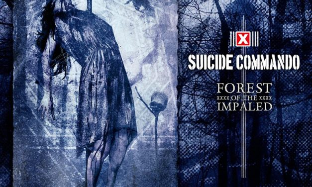 """Suicide Commando, """"Forest of the Impaled"""""""