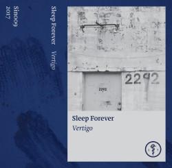 Sleep Forever - Vertigo