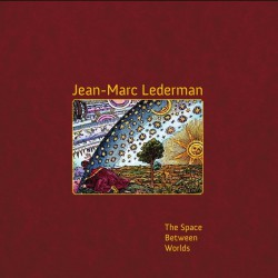 Jean-Marc Lederman - The Space Between Worlds