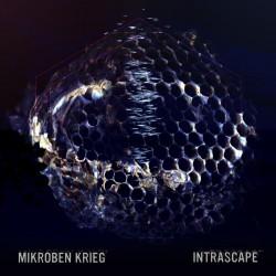 Mikroben Krieg - Intrascape