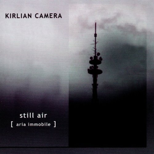 """We Have a Commentary: Kirlian Camera, """"Still Air"""""""