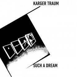 Karger Traum - Such A Dream