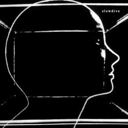 Slowdive - self-titled