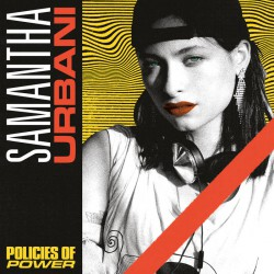 Samantha Urbani - Policies of Power