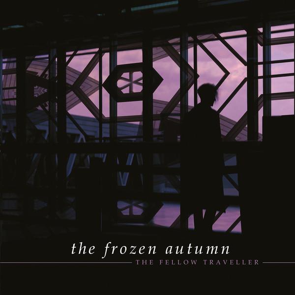 """The Frozen Autumn, """"The Fellow Traveller"""""""