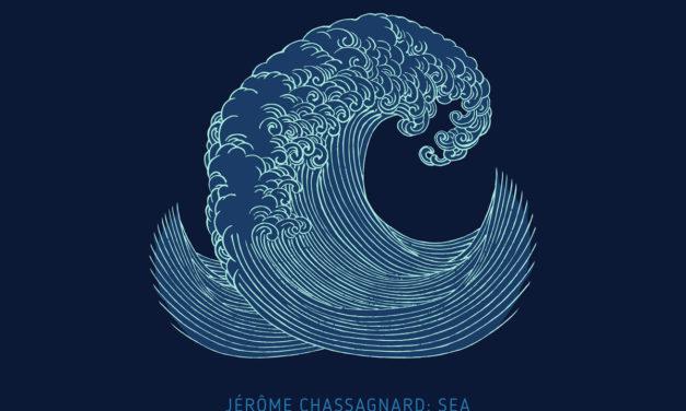 "Jérôme Chassagnard, ""Sea"""