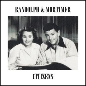 Randolph & Mortimer - Citizens