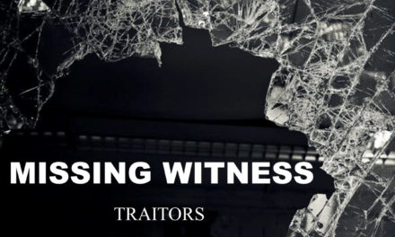 "Missing Witness, ""Traitors"""