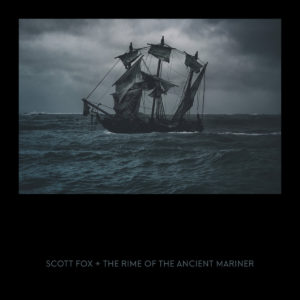 Scott Fox - The Rime Of The Ancient Mariner