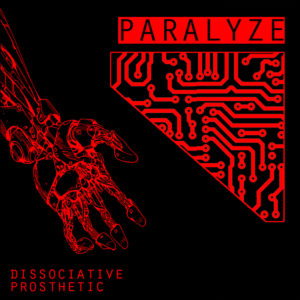 Paralyze - Dissociative Prosthetic