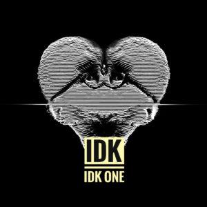 IDK - IDK One