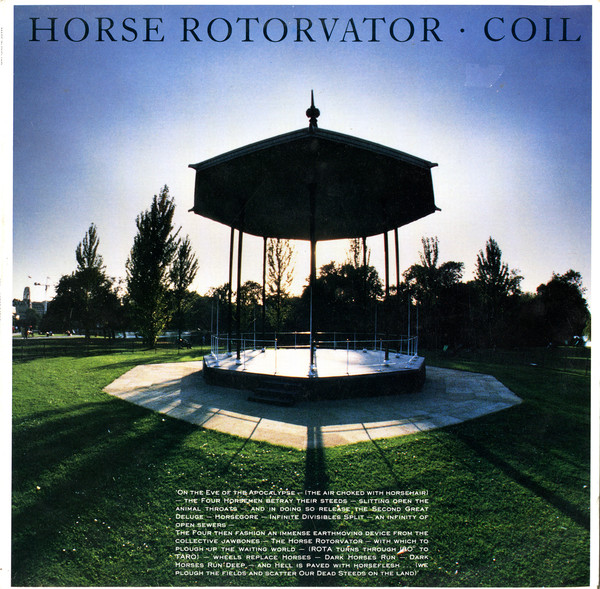 "We Have A Commentary: Coil, ""Horse Rotorvator"""