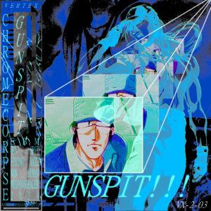 Chrome Corpse - Gun Spit