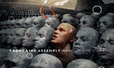 "Front Line Assembly, ""Wake Up The Coma"""