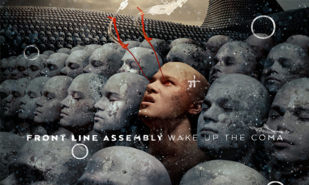 """Front Line Assembly, """"Wake Up The Coma"""""""