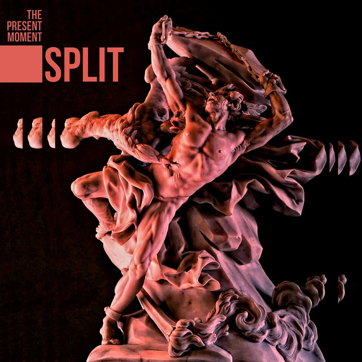 "The Present Moment, ""Split"""