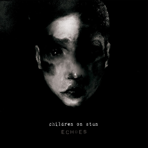"Children On Stun, ""Echoes"""