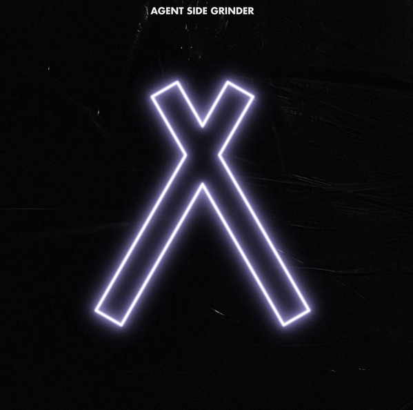 """Agent Side Grinder, """"A/X"""""""