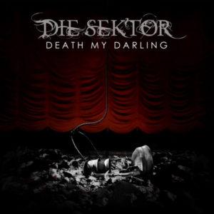 Die Sektor - Death My Darling
