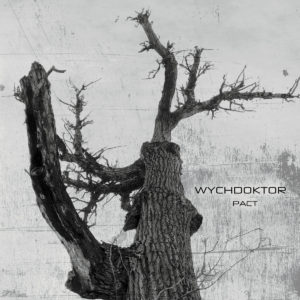 Wychdoktor - Pact