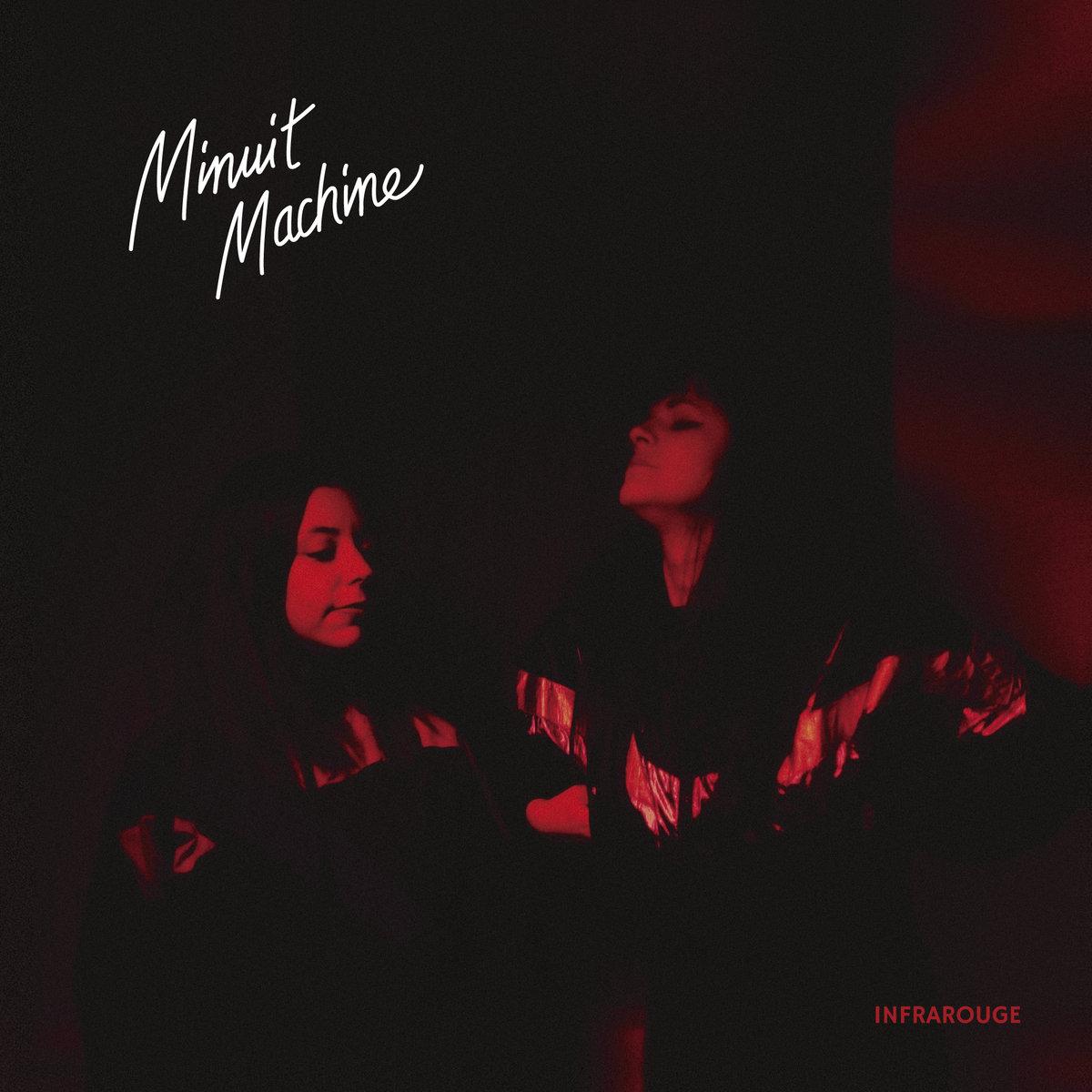"""Minuit Machine, """"Infrarouge"""""""