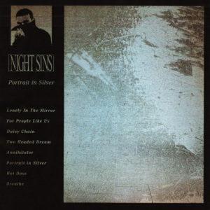 Night Sins - Portrait In Silver