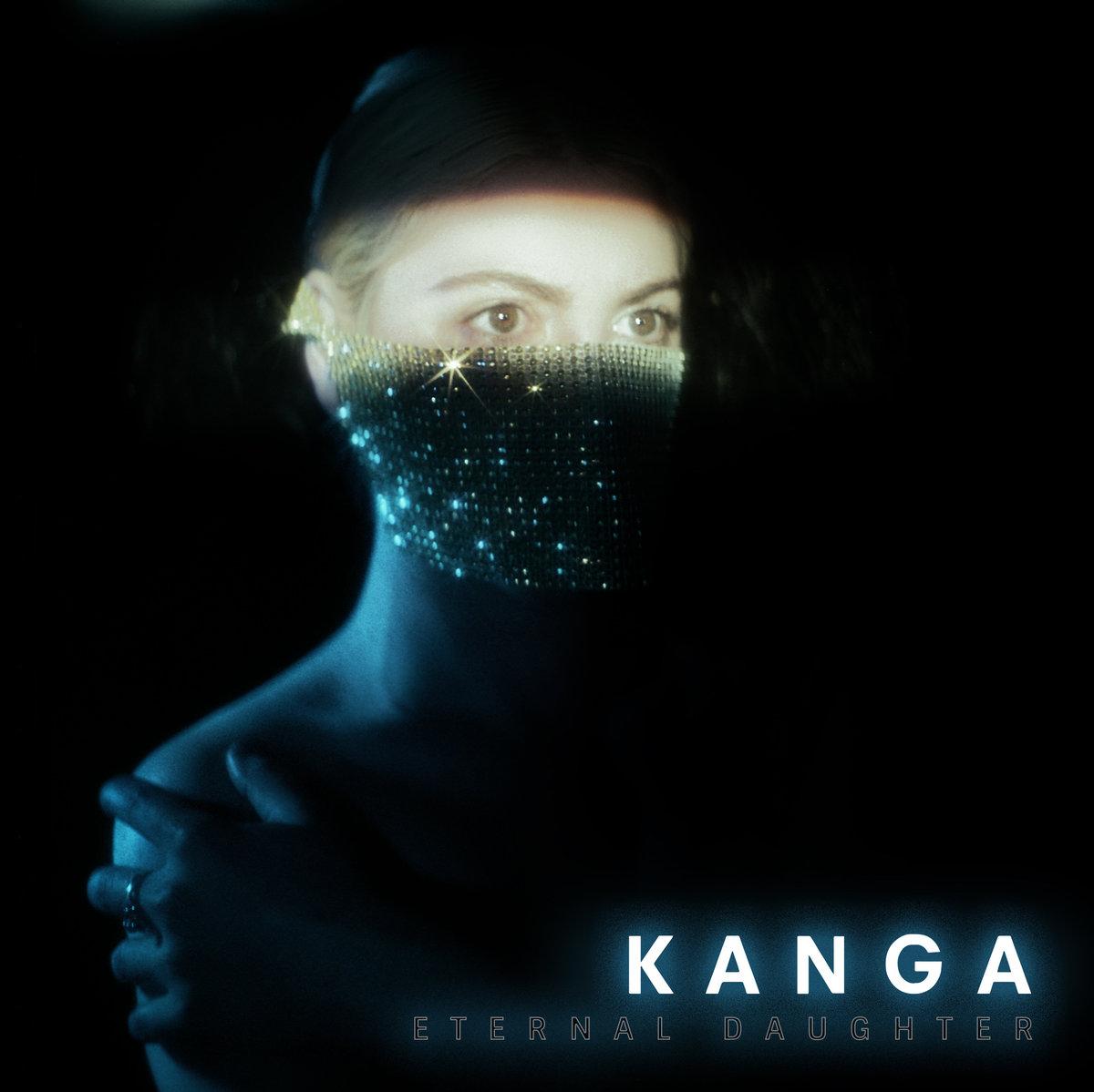 """KANGA, """"Eternal Daughter"""""""